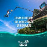 Cosas extremas que debes hacer en Honduras