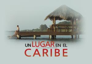 """""""Un lugar en el caribe"""" se proyectará en televisión extranjera"""